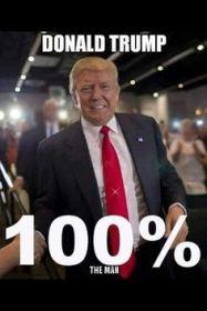 donald-trump-100-percent-the-man
