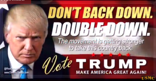 Image result for TRUMP DONT BACK DOWN DOUBLE DOWN